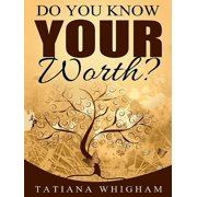 Do You Know Your Worth? - eBook