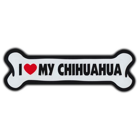 Giant Size!!! Dog Bone Magnet: I Love My Chihuahua | Cars, Trucks, Refrigerators (Dog Head Magnet)