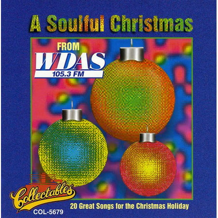 A Soulful Christmas Vol.1: WDAS 105.3 FM Philadelphia ()
