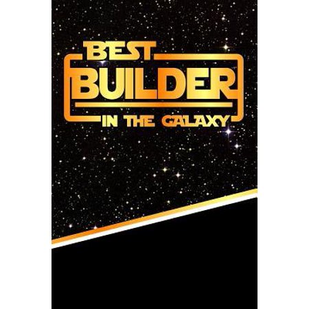 The Best Builder in the Galaxy : Blood Sugar Diet Diary Journal Log Book 120 Pages