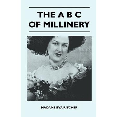 (The A B C Of Millinery - eBook)