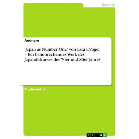 'Japan as Number One' von Ezra F. Vogel - Ein bahnbrechendes Werk des Japandiskurses der 70er und 80er Jahre? - eBook (80er Jahre Hipster-stil)