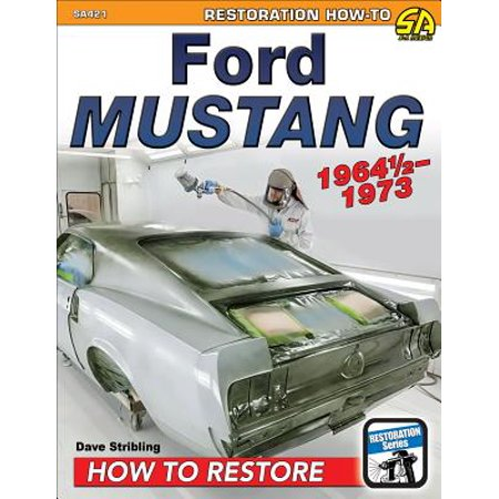 1964 Ford Owners Manual - Ford Mustang 1964 1/2-1973: How to Restore