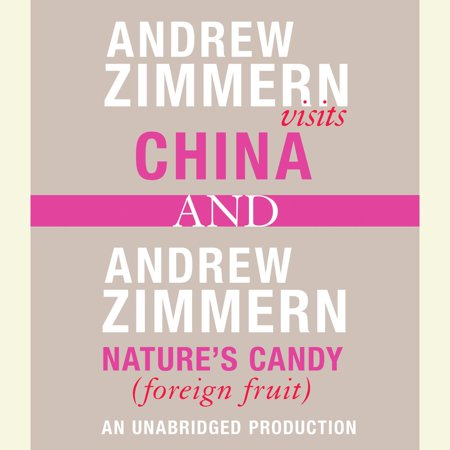 Andrew Zimmern visits China and Andrew Zimmern, Nature's Candy (Foreign Fruits) - (Best Month To Visit China)