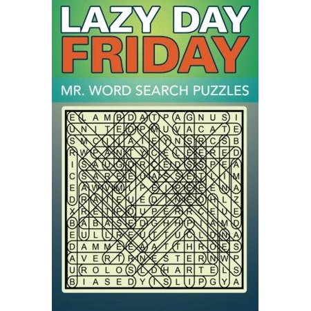 Lazy Day Friday  Mr  Word Search Puzzles