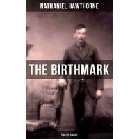 The Birthmark (Thriller Classic) - eBook