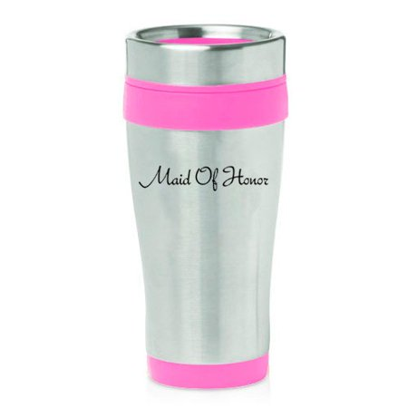 16 oz Insulated Stainless Steel Travel Mug Maid Of Honor Bachelorette Wedding (Pink) - Bachelorette Gear