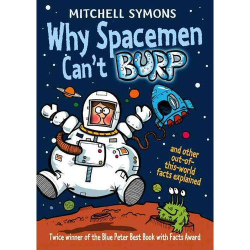 Why Spacemen Can't Burp