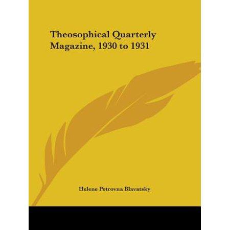 Theosophical Quarterly Magazine, 1930 to 1931
