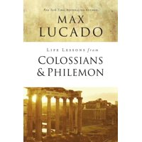 Life Lessons: Life Lessons from Colossians and Philemon: The Difference Christ Makes (Paperback)