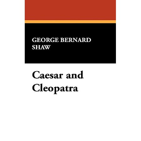 Caesar Cleopatra (Caesar and Cleopatra)
