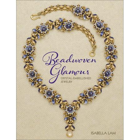 Beadwoven Glamor : Crystal-Embellished Jewelry