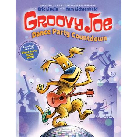 Groovy Joe: Dance Party Countdown (Groovy Joe #2) (Hardcover)