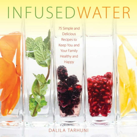 Infused Water: 75 Simple and Delicious Recipes to Keep You and Your Family Healthy and Happy](Halloween Bake Sale Recipes)