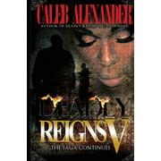 Deadly Reigns V (Paperback)