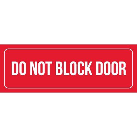 Fresh Products Wall Blocks (Red Background With White Font Do Not Block Door Office Business Retail Outdoor & Indoor Plastic Wall Sign, 3x9)