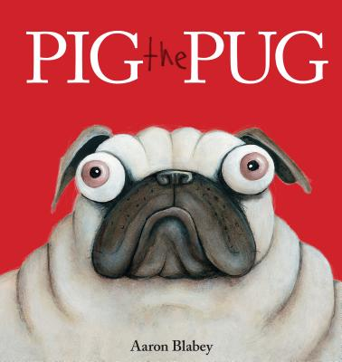 Pig the Pug (Hardcover)