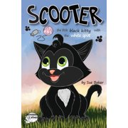 Scooter: Scooter: The Little Black Kitty with the White Spot (Paperback)