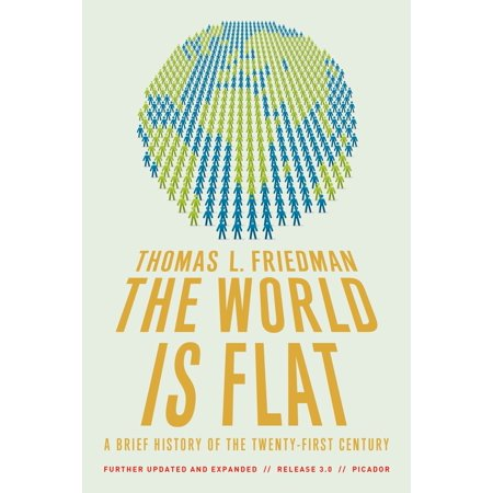 The World Is Flat 3.0 : A Brief History of the Twenty-first Century (Further Updated and Expanded) (Halloween Brief History)