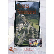 The Incas Remembered (DVD)