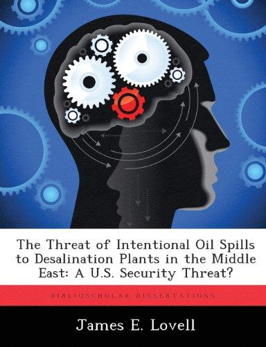 Click here to buy The Threat of Intentional Oil Spills to Desalination Plants in the Middle East.