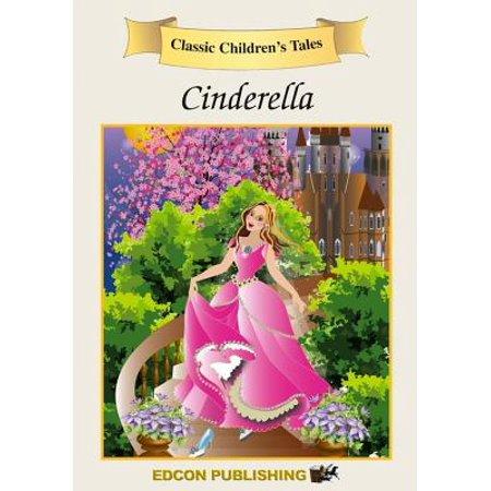 Cinderella: Classic Children's Tales - eBook](Cinderella Classic)