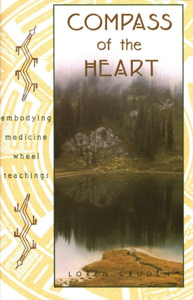 Compass of the Heart by Inner Traditions/Bear & Company