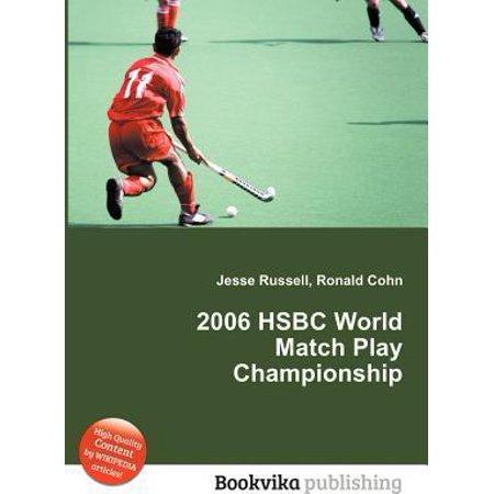 2006 Hsbc World Match Play Championship