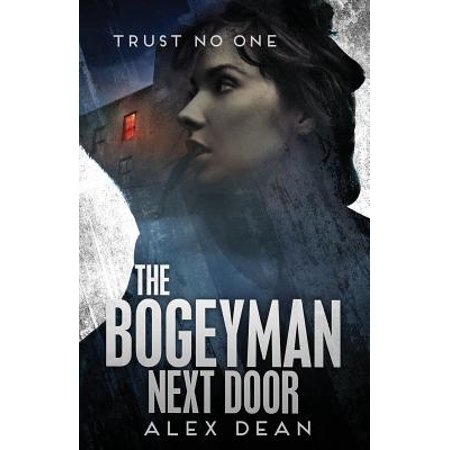 The Bogeyman Next Door  Trust No One