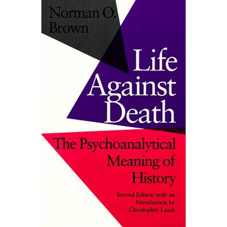 Life Against Death : The Place of Social Science in American