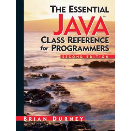 Essential Java Class Reference for Programmers, The (2nd Edition) (Essential (Prentice Hall)) ()