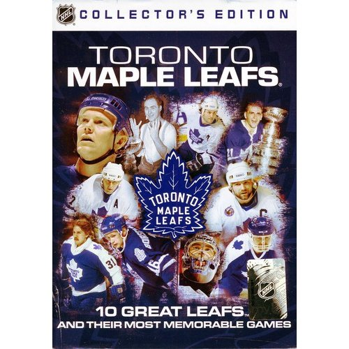 NHL: Toronto Maple Leafs: 10 Great Leafs / Most Memorable Games