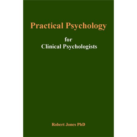 Practical Psychology: For Clinical Psychologists -