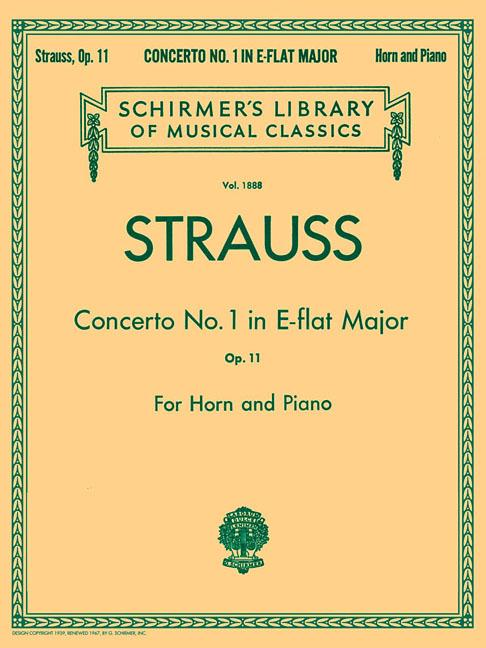 Concerto No. 1 in E Flat Major, Op. 11 : French Horn and Piano Reduction by G. Schirmer, Inc.
