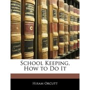 School Keeping, How to Do It