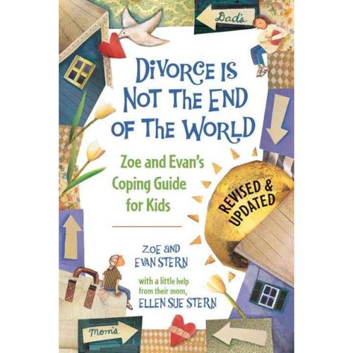 Divorce is Not the End of the World: Zoe and Evan's Coping Guide for Kids