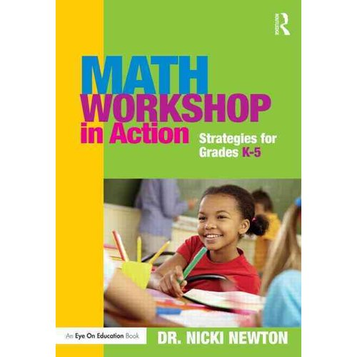 Math Workshop in Action: Strategies for Grades K-5