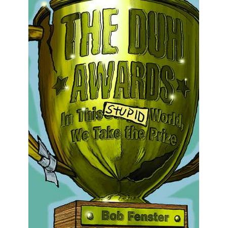 The Duh Awards - eBook (Duh Duh Duh Duh Duh Duh Duh Duh)