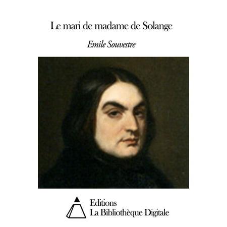 Le mari de madame de Solange - eBook