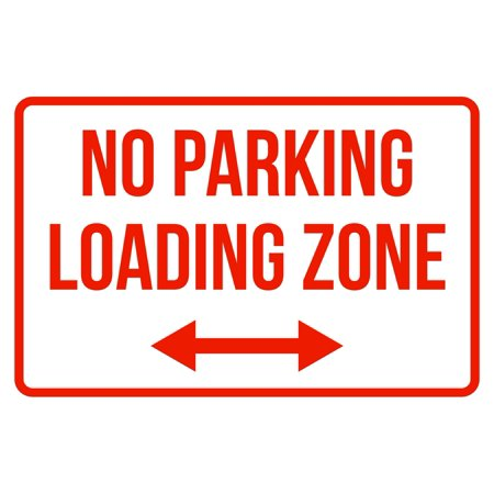 No Parking Loading Zone Right And Left Arrow Business Safety Traffic Signs Red - (Right Corner Parking Light)