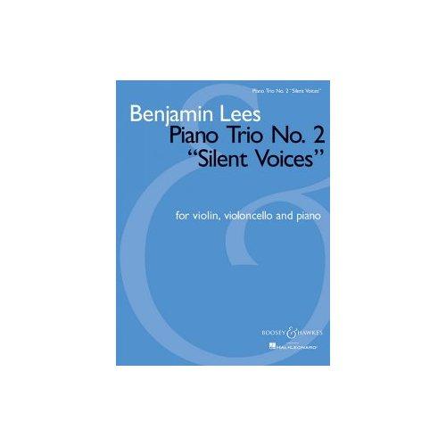 Benjamin Lees: Piano Trio No. 2 'silent Voices' - for Violin, Violoncello And Piano