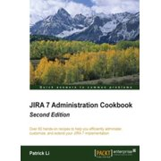 JIRA 7 Administration Cookbook - Second Edition - eBook