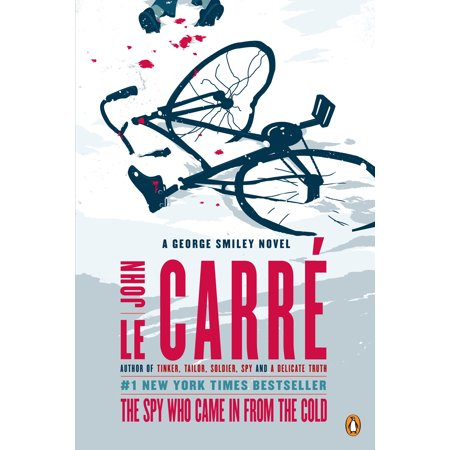 The Spy Who Came in from the Cold : A George Smiley