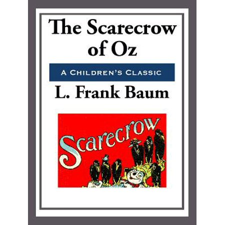 The Scarecrow of Oz - eBook (Scarecrow From Wizard Of Oz)
