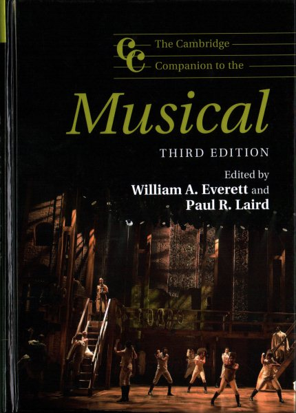 The Cambridge Companion to the Musical by
