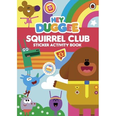 Fan Club Sticker - Hey Duggee : Squirrel Club Sticker Activity Book