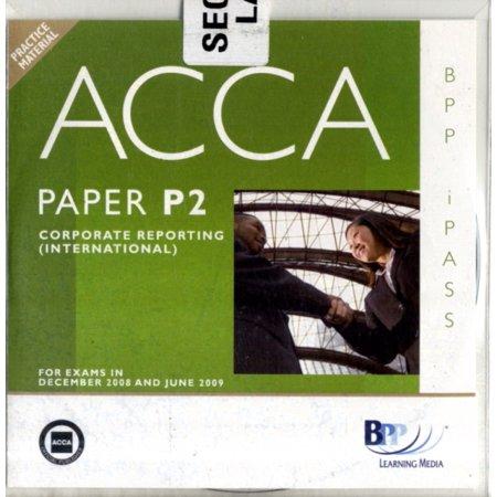 Acca   P2 Corporate Reporting  Int   I Pass  Ipass Cdrom   Cd Rom