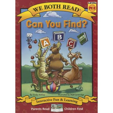 Can You Find? (We Both Read - Level Pk-K) : An ABC Book - Level K Reading
