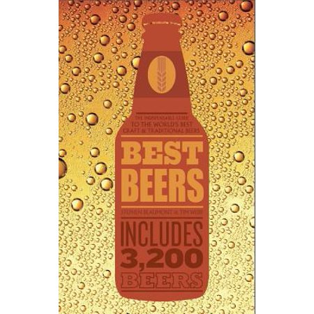 Best Beers : the indispensable guide to the world's