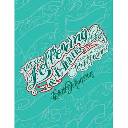 - Tattoo Lettering & Banners : Classic and Modern Script Designs